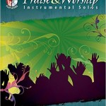 Top Praise & Worship Instrumental Solos: Alto Sax (Book & CD)