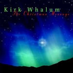 Kirk Whalum – The Christmas Message